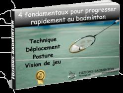 Image du guide gratuit 4 fondamentaux pour progresser rapidement en badminton