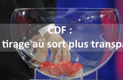 CDF : Vers un tirage au sort plus transparent ?