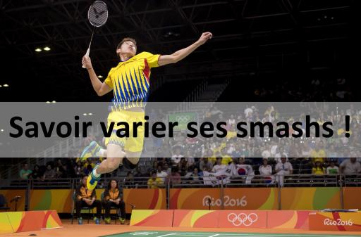 Badminton : Savoir varier ses smashs !