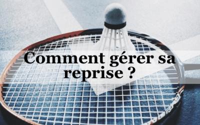 Badminton : comment gérer sa reprise ?